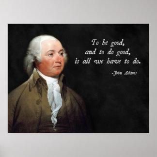 Het Goede Citaat van John Adams Poster
