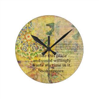 """Het grappige citaat van Shakespeare """"ik houd van d Ronde Klok"""