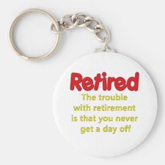 Het grappige Spreuk van de Pensionering Sleutelhanger