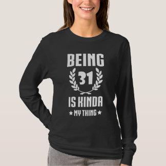Het grote 31ste Overhemd van de Verjaardag voor T Shirt