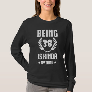 Het grote 38ste Overhemd van de Verjaardag voor T Shirt