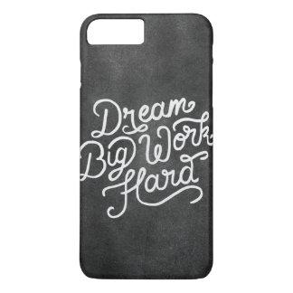 Het Grote Harde Werk van de droom iPhone 8/7 Plus Hoesje