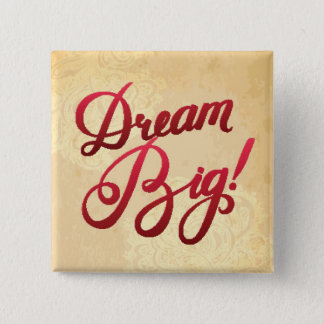 Het Grote Rood van de droom Vierkante Button 5,1 Cm