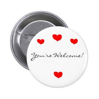 Het hart, Hart, Hart, Hart, u is Welkom! Ronde Button 5,7 Cm