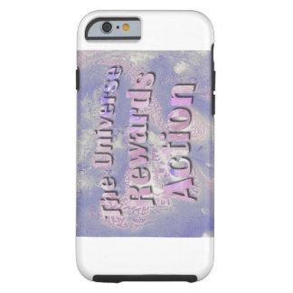 Het heelal beloont Actie - iPhone 6 hoesje Tough iPhone 6 Hoesje