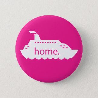Het Huis van het Schip van de cruise - heet roze Ronde Button 5,7 Cm