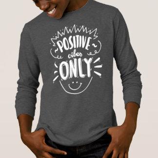 Het inspireren het Positieve Vibes slechts | T Shirt