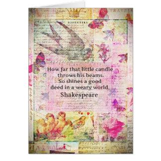 Het inspirerend citaat van Shakespeare over goede Kaart