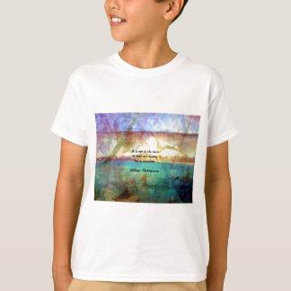 Het Inspirerend Citaat van Shakespeare over Lot T Shirt