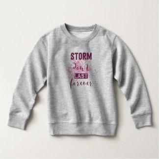 Het inspirerende Storm duurt het geen Sweatshirt