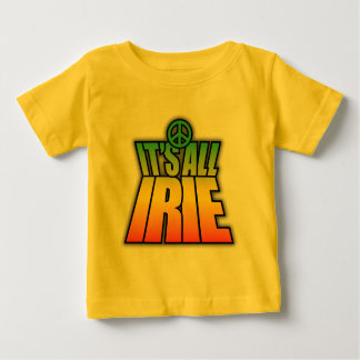 Het is Al Irie Baby T Shirts