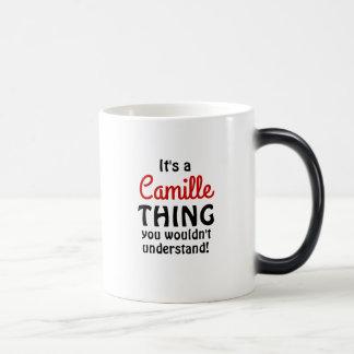 Het is een Camille ding u niet zou begrijpen! Magische Mok