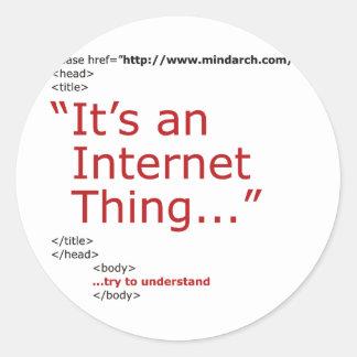 Het is een Ding van Internet Ronde Sticker