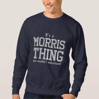 Het is een ding van Morris u wouldn ` t begrijpt Geborduurde Sweater