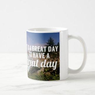 Het is een grote dag om een grote dag te hebben koffiemok