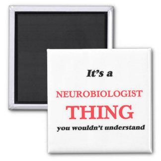 Het is en het ding van de Neurobioloog, u niet Magneet