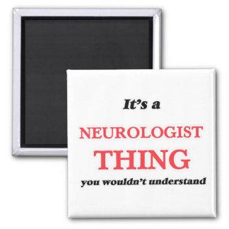 Het is en het ding van de Neuroloog, u niet Magneet