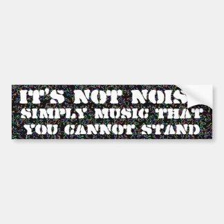 Het is geen lawaai bumpersticker