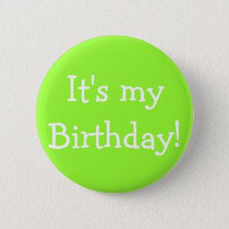 Het is mijn Verjaardag! Ronde Button 5,7 Cm