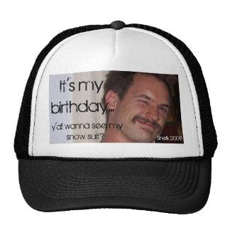 Het is mijn verjaardag…, wil y'all aan Se… Pet Met Netje