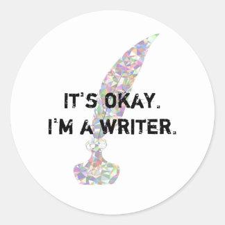 Het is o.k. Ik ben een Schrijver Ronde Sticker