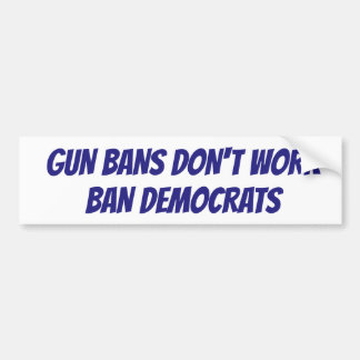 Het is tijd om Democraten te verbieden Bumpersticker