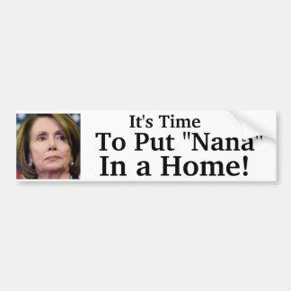 """Het is Tijd om """"Nana"""" in een Huis te zetten! Bumpersticker"""