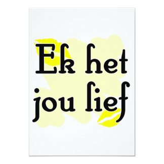 Het jouleven van Ek het - Afrikaans - de Liefde 12,7x17,8 Uitnodiging Kaart