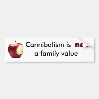 Het kannibalisme is geen familiewaarde bumpersticker