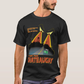Het kwam uit Chateaugay T Shirt