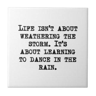 Het leren om in de Regen te dansen Tegeltje