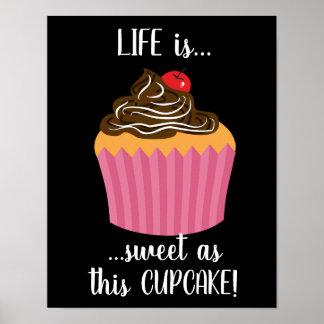 Het leuke Roze Citaat van het Leven Cupcake Poster