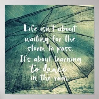 Het leven die in het Citaat van de Regen dansen Poster