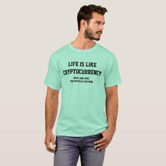 Het leven is als Cryptocurrency T Shirt