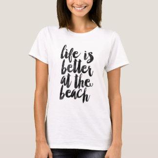 Het leven is beter bij het strand t shirt