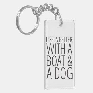 Het leven is Beter met een Boot & een Hond Sleutelhanger