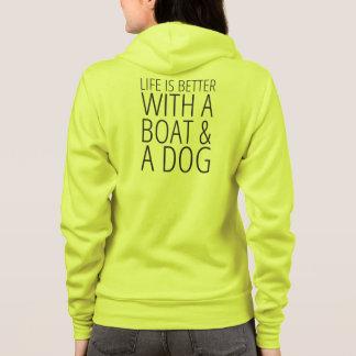 Het leven is Beter met een Boot en een Hond Hoodie