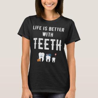 Het leven is beter met tanden t shirt