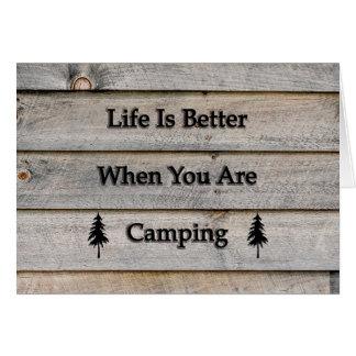 Het leven is beter wanneer u kampeert kaart