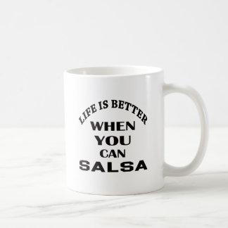 Het leven is beter wanneer u Salsa kunt dansen Koffiemok