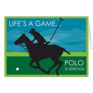 Het leven is een Polo van het Spel is ERNSTIG Kaart