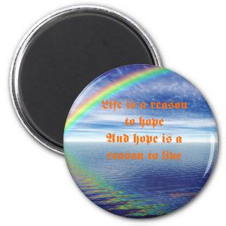 Het leven is een reson om te hopen ronde magneet 5,7 cm