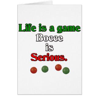 Het leven is een Spel. Bocce is Ernstig Kaart