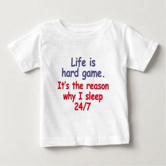 Het leven is hard spel, is het de reden waarom ik baby t shirts