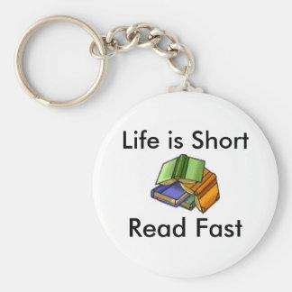 Het leven is Kort, snel las Sleutelhanger