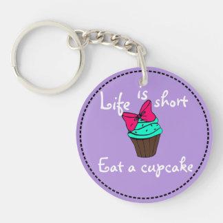 Het leven is korte Cupcake Keychain 1-Zijde Rond Acryl Sleutelhanger