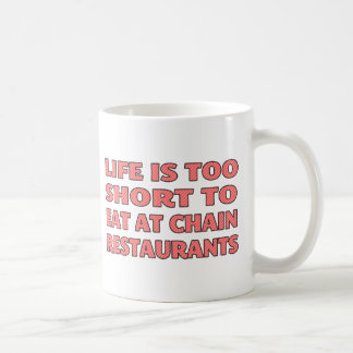 Het leven is te kort om bij kettingsrestaurants te koffiemok
