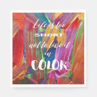 Het leven is te Korte Abstracte Moderne Kleurrijk Wegwerp Servetten