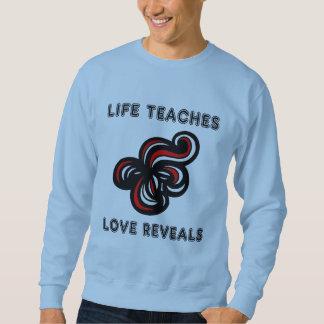 """Het """"leven onderwijst, openbaart de Liefde"""" Mannen Trui"""
