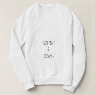 Het leven op Cafeïne & het Sweatshirt van Dromen